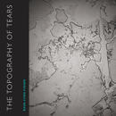 The Topography of Tears - book cover